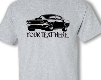 fa7a53cf1 FORD MUSTANG Boss 1969 Car with Personalization on Cotton T-shirt - TCR010