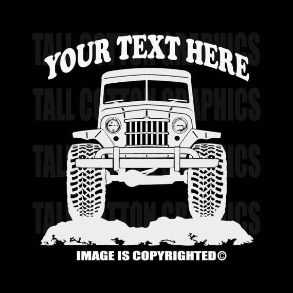 WILLYS OVERLAND JEEP WAGON 1950-1958  PERSONALIZED T-SHIRT #OR026