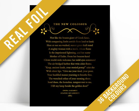 Give Me Your Tired Your Poor New Collosus Poem Emma Lazarus Gold Foil Art Print American History Statue Of Liberty Immigration Refugee