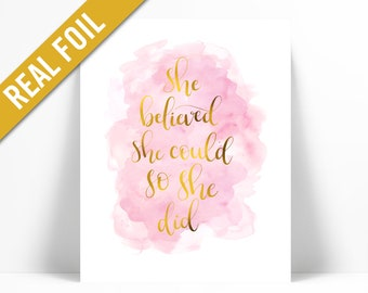 She Believed She Could So She Did Hand Lettered Gold Foil Art Print - Inspirational - Office Nursery Graduation Recovery - Pink Watercolour