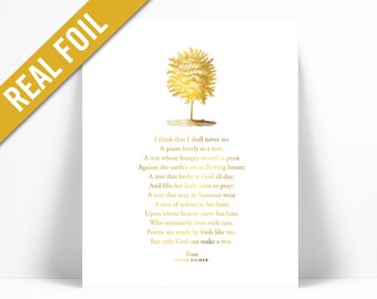 Trees by Joyce Kilmer Poetry Gold Foil Art Print - I Think That I Shall Never See - Nature Lover Gift Poster - Inspirational Literary Poem