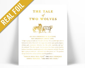 The Tale of Two Wolves Gold Foil Art Print - Native American Story Cherokee Tale - Good Evil Poster - Graduation Gift - Motivational Ethics