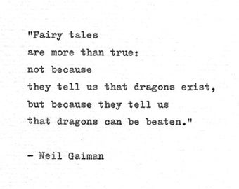 "Neil Gaiman Typewriter Print 'Dragons can be beaten"" Inspirational Book Quote, Coraline, Dragon Quote"