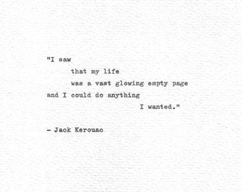 Items similar to Jack Kerouac Quote Typed on Typewriter and ...