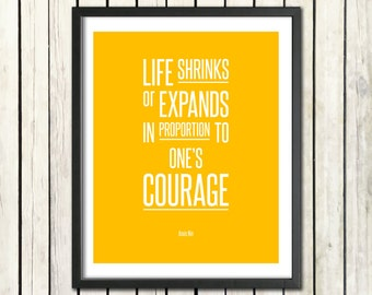 "Motivational Art Quote  ""Life Shrinks or Expands..."" Anais Nin Digital Download Life Inspiration Quote Typography Print Art Feminist Writing"