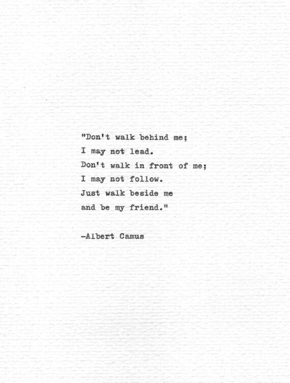 Albert Camus Hand Typed Quote Be My Friend Vintage Etsy