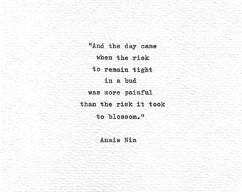 "Anais Nin Hand Typed Letterpress Print ""...the risk it took to blossom"" Vintage Typewriter Literature Quote Inspirational Words Erotica"