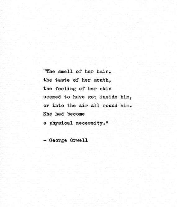 George Orwell Hand Typed Quote A Physical Necessity Etsy