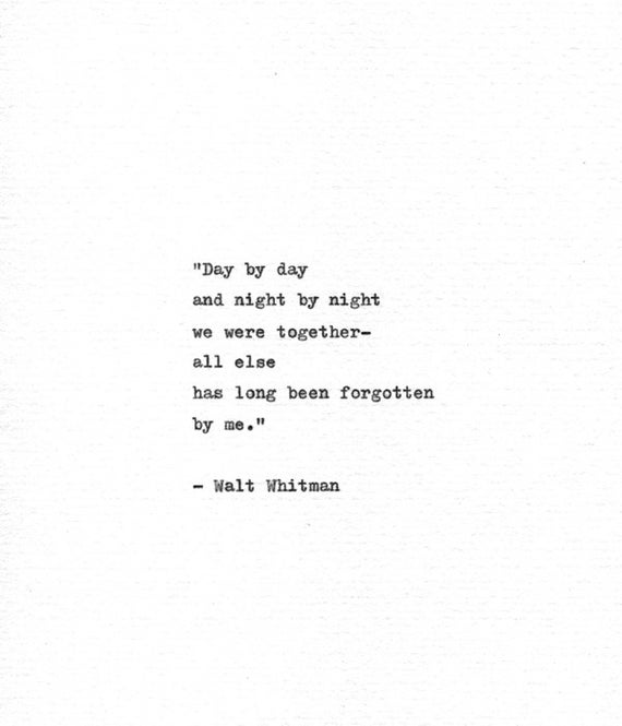 Walt Whitman Hand Typed Quote We Were Together Vintage Typewriter Print Letterpress Quote Leaves Of Grass American History Whitman Poem