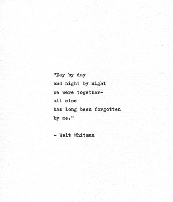 Walt Whitman Quotes Love Impressive Walt Whitman Hand Typed Quote 'We Were Together' Etsy