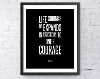 "Typography Art Quote  ""Life Shrinks or Expands...."" Anais Nin Printable Digital Download Inspirational Motivation Print Erotica Feminism"