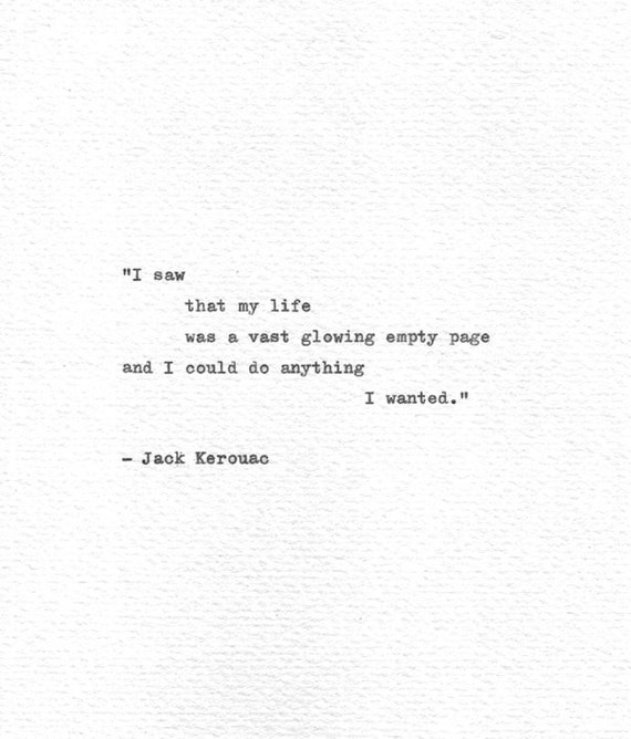 Jack Kerouac Hand Typed Letterpress Print \'I could do anything I wanted\',  On The Road, Vintage Typewriter Quote, Mid Century Literature