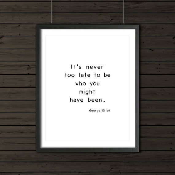 George Eliot Letterpress Typography Quote Its Never Etsy