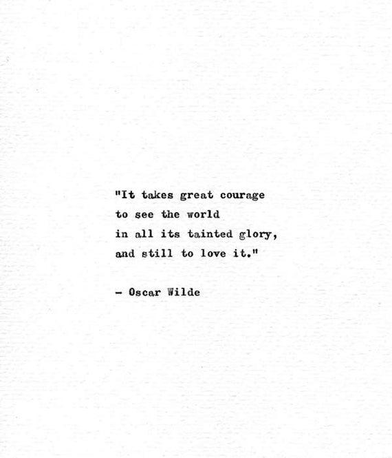 Oscar Wilde à la main tapé livre citation Grand Courage | Etsy