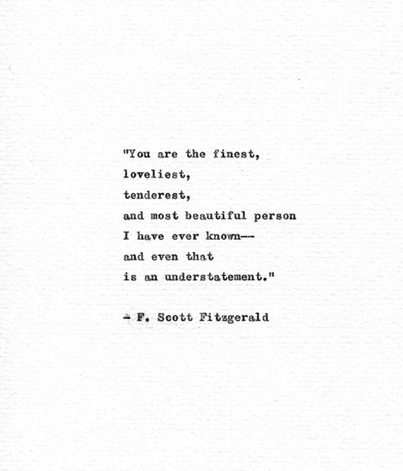 F Scott Fitzgerald Love Quotes: F. Scott Fitzgerald Typewriter Quote 'You Are The