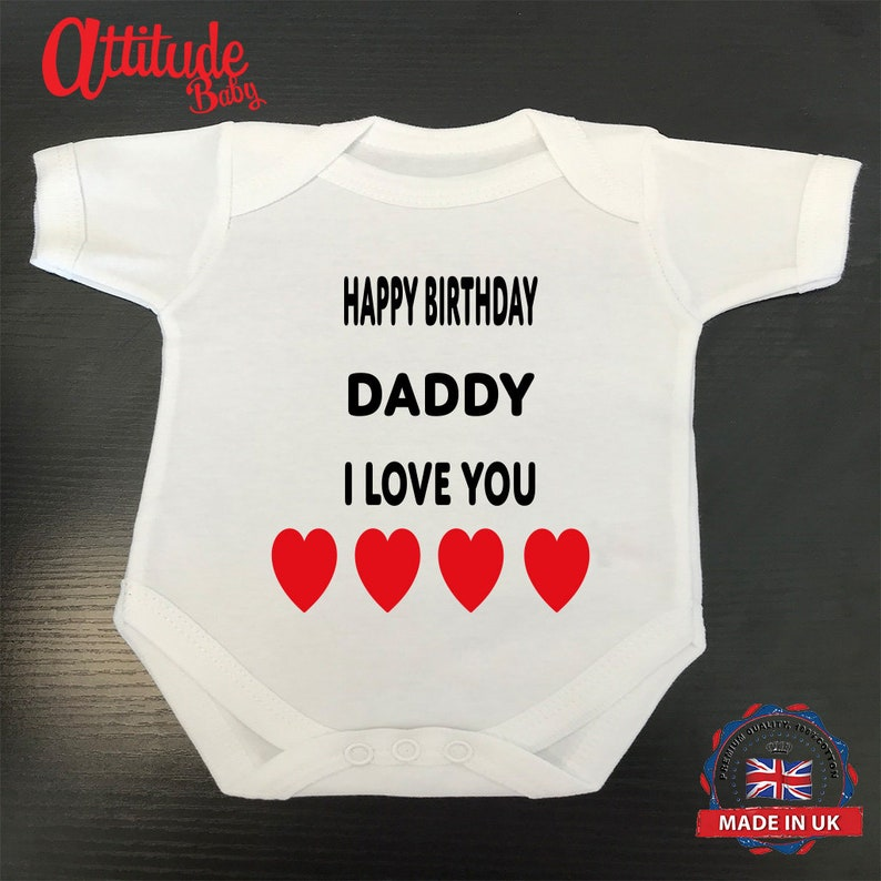 Happy Birthday Daddy-White Plain Baby Grow-Baby Vest-Cheap Baby Clothes Funny Baby Grow-Printed Baby Grow