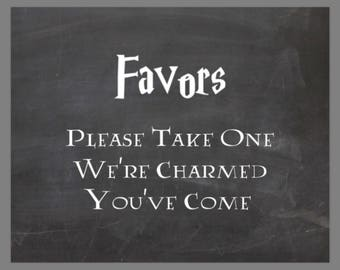 PRINTABLE 5x7 Harry Potter Favors Please Take One We're Charmed You've Come CHALKBOARD SIGN