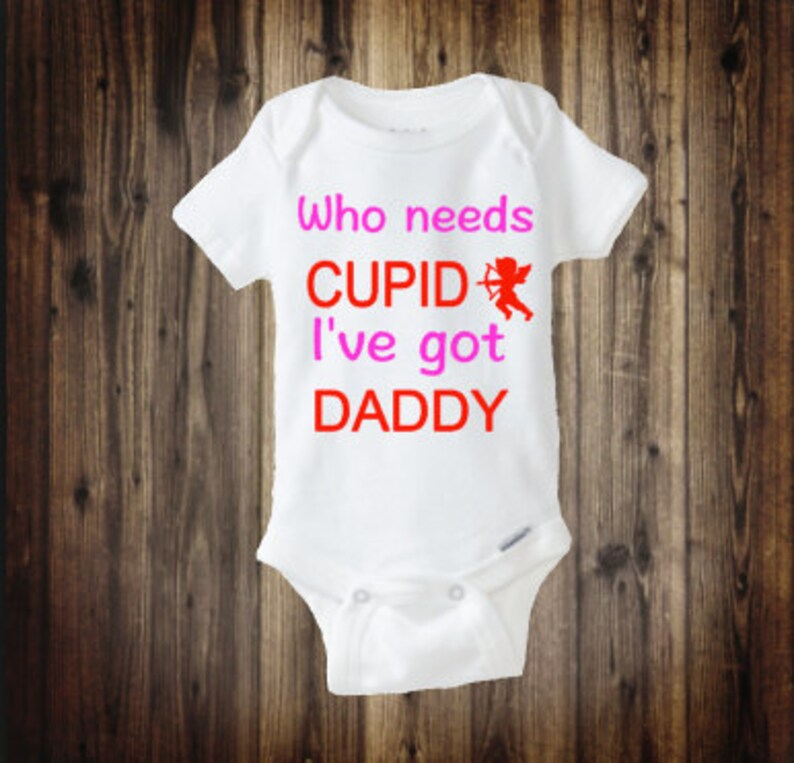 b3b2e9328 Who Needs CUPID Ive got Daddy Girls Valentines Day Outfit | Etsy