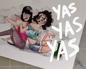 """BROAD CITY  Abbi and Ilana """"Frond til the Ond"""" yas queen art print comedy central funny women best friends"""