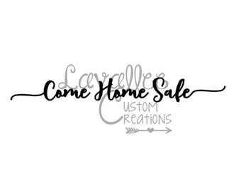 Come Home Safe Decal