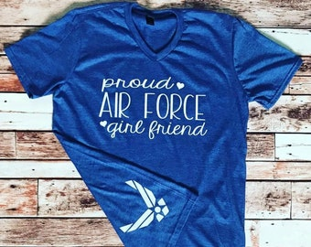 7a091c579 Proud Air Force Girlfriend  Wife  Mom  Sister  Aunt T-shirt