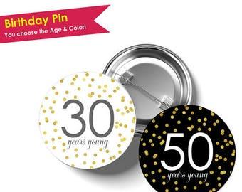 Birthday Pin- Milestone Birthday- 50th birthday party decorations- 50th birthday decoration- 30th birthday- 40th birthday- 60th birthday
