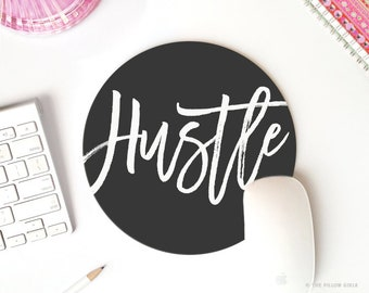 hustle mouse pad | hustle mousepad | mouse pad quote | mousepad quote | mouse pad round