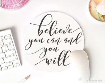 mouse pad quote | round mousepad | mousepad quote | mouse pad round | modern mouse pads | black and white | cute desk decor | inspirational
