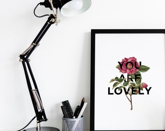 You Are Lovely - Floral Collage A4 Print
