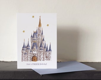 Magical Castle Birthday Card - Castle Card - Be Magical - Disney Inspired Castle - Birthday Card - Card for her - Card for Him