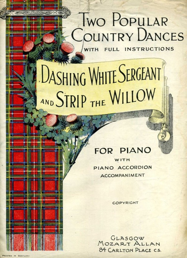 Dashing White Sergeant & Strip The Willow  Country Dances for Piano and  Accordion  Sheet Music Instant Download  Cover Artwork