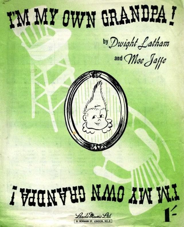 Im My Own Grandpa 1947 Sheet Music Instant Download Pdf Etsy