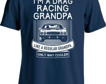 Drag Racing T Shirt Gifts For Car Lovers Birthday Gift Ideas Grandpa Men Fathers Day Humor Mens Tshirt MD 424
