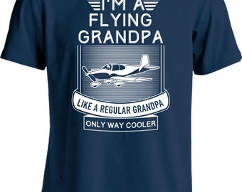 e12ec01754 Funny Pilot T Shirt Birthday Gift Ideas For Grandpa Flying Grandpa Shirt  Pilot Gifts For Men Father's Day Pilot Humor Mens Tshirt MD-425