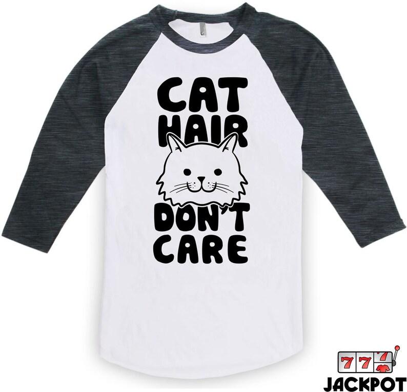 8dac6f9ba8 Cat Gifts For Women Cat Hair Don't Care T Shirt Cat Raglan   Etsy