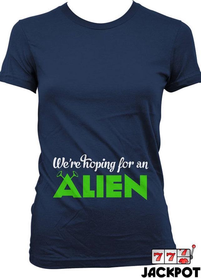 Lustige Schwangerschaft Shirt auf ein Alien T Shirt hoffen | Etsy