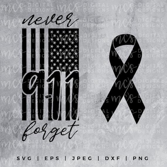 Digital Download September 11th 9 11 Never Forget Forever Etsy