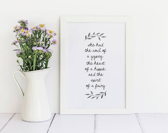 She Had The Soul Of A Gypsy, The Heart Of A Hippie And The Spirit Of A Fairy - Framed A4 Quote Print - Bedroom Art, Gift For Her
