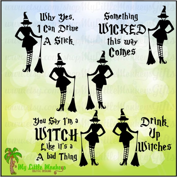 Sassy Witch Design with Four Quotes Digital Clipart Instant Download SVG File