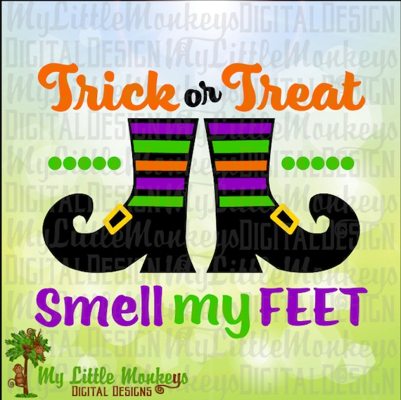 Trick Or Treat Smell My Feet Witch Shoes Halloween Design Etsy