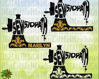 Sewing Machine Word Art Sewsiopath Sewer Personalize Digital Clip Art, Cut File Instant Download 300 dpi Jpeg Png SVG EPS DXF