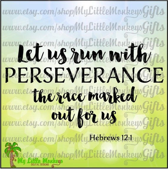 Let Us Run With Perseverance The Race Marked Out For Us Etsy