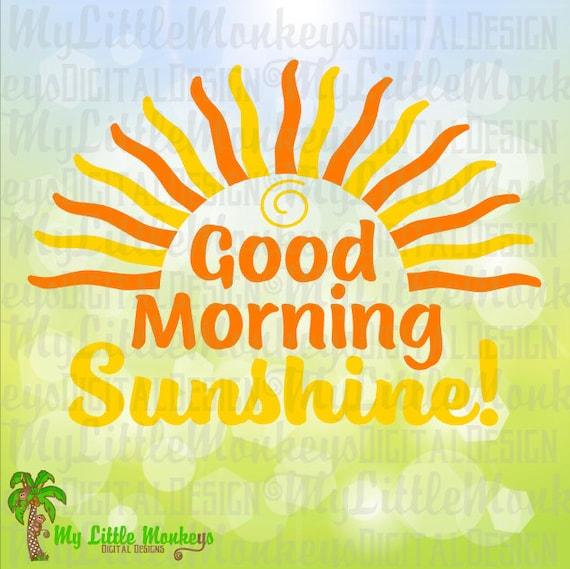 Guten Morgen Sonnenschein Design Kommerzielle Nutzung Svg Clipart Und Schneiden Datei Download Instant