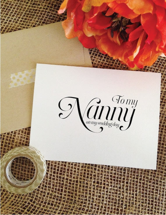 To my Nanny on my wedding day Card Wedding Card for Nanny of the Bride Gift Nanny of the Groom Gift Thank you Card (Sophisticated)