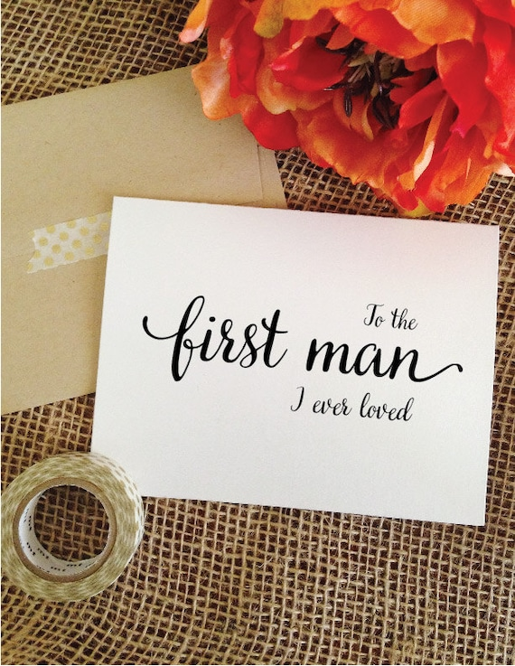 To the first man I ever loved card father of the bride gift from bride father wedding day card father of the bride gift from daughter WA8TFM