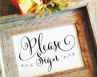 Wedding please sign wedding sign rustic wedding decor wedding guest book sign wedding signage (Frame NOT included) hc12