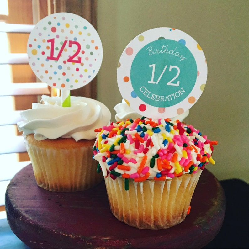 Half Birthday Cupcake Toppers And Cake Bunting