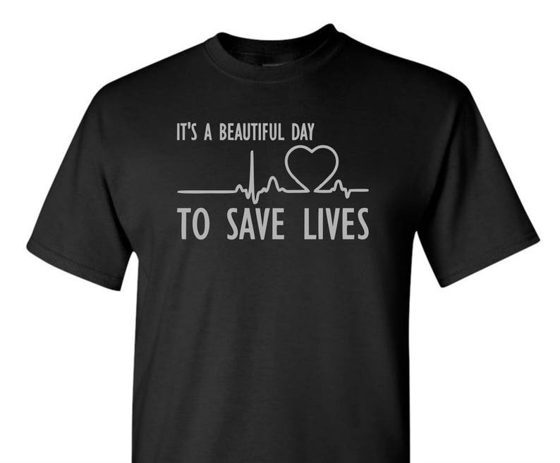 c6d81caf17 It's A Beautiful Day To Save Lives Shirt Nurse Shirt   Etsy