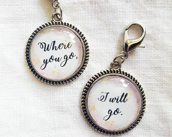 Ruth 1:16 Where You Go, I Will Go Friendship Charms, Set of Two, Best Friends, Girlfriends, Clip On Purse or Clothing