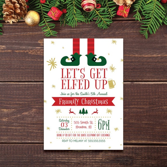 5 X 7 PRINTABLE Lets Get Elfed Up Christmas Party Invitation Framily Funny Holiday